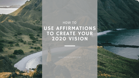 using affirmations to create a vision